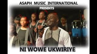 Ni Wowe  Ukwiriye by Asaph Music International (Official Audio)