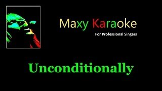 Maxy K Unconditionally