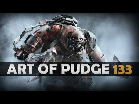 Dota 2 - The Art of Pudge - EP. 133
