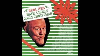 Burl Ives A Holly Jolly Christmas Hq