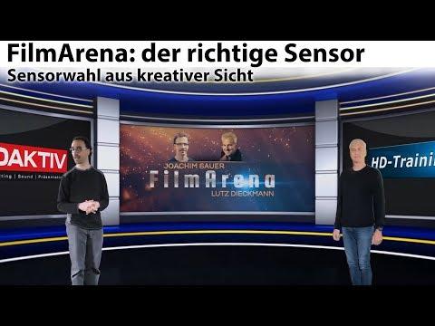 FilmArena: der richtige Sensor - die Sensor-Wahl aus kreativer Sicht