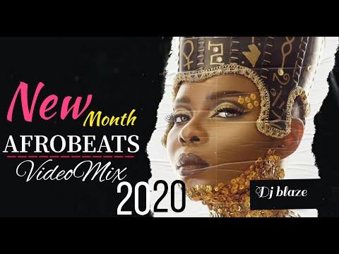 NEW MONTH AFROBEATS 2020 MIX| NAIJA 2020 DJ BLAZE- (BURNA BOY, WIZKID, DAVIDO, CRAYON,FLAVOUR