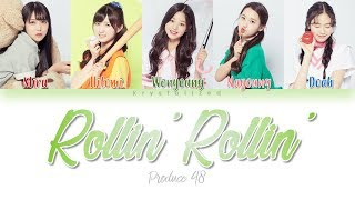 [PRODUCE 48] Love Potion (러브포션) - Rollin' Rollin' [HAN ROM ENG Color Coded Lyrics]