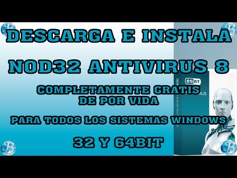 COMO DESCARGAR, INSTALAR Y ACTIVAR NOD32 ANTIVIRUS 8 DE POR VIDA, para Windows 32-64bit
