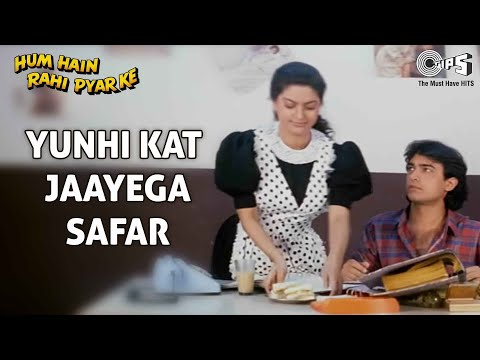 Yunhi Kat Jaayega Safar (Part II) - Hum Hai Rahi Pyaar Ke -...