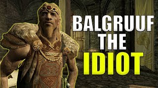 Why Jarl Balgruuf Is An IDIOT - Skyrim Whiterun Lore