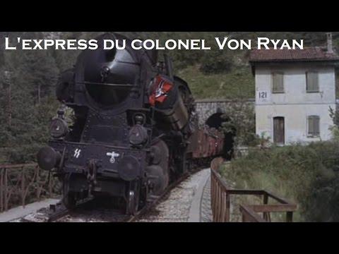 L'express Du Colonel Von Ryan - 1965