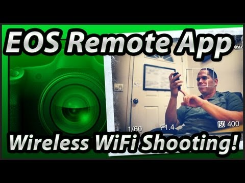 EOS Remote App   Canon 70D 6D   Wifi Wireless   Set-up & Basic Shooting