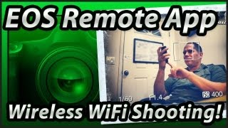 EOS Remote App | Canon 6D | Wifi Wireless | Set-up & Basic Shooting