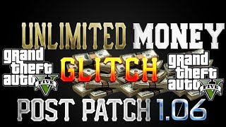 "GTA 5 Online - UNLIMITED MONEY GLITCH! (After Patch 1.06) ""GTA Online Money Glitch"" (GTA V)"