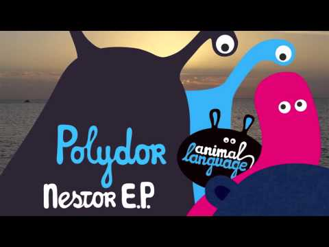 Polydor - Nestor   (Animal Language)