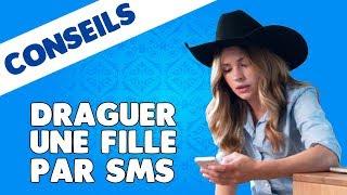 Comment draguer une fille par SMS ?