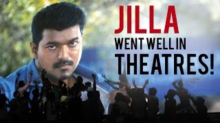 JILLA went well in theatres !