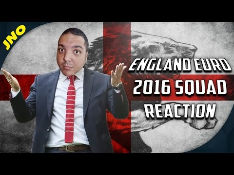 Euro 2016 England Squad - My Reaction!!