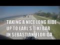AN EPIC RIDE TO EARLS TIKI BAR IN SEBASTIAN, FL  on a Suzuki TU250X