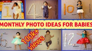 #DIY MONTHLY PHOTO IDEAS FOR BABIES AT HOME/ 1-12 MONTHS IN DIFFERENT STYLES