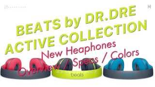 New Beats by Dr.Dre ACTIVE COLLECTION 2015 OVERVIEW & SPECS red blue yellow
