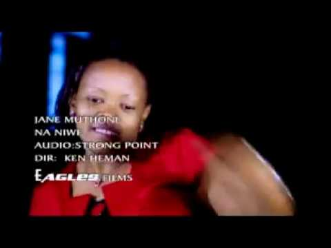 Jane Muthoni - Na Niwe Official Video