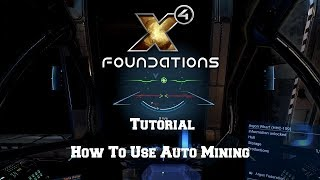 How To Setup Auto Mining In X4 Foundations