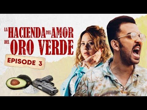 La Hacienda Del Amor Del Oro Verde - Ep3 : LA TRAICIÓN