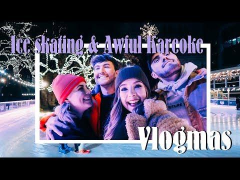 Ice Skating, Christmas Huts & Terrible Karaoke | VLOGMAS