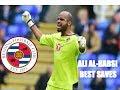 Ali Al Habsi ● Reading's Finest ● Best Saves ● 2016/17 ● HD