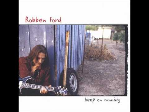 Robben Ford - Cannonball Shuffle