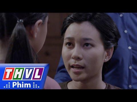 THVL | Lời nguyền - Tập 5 [6]: Rạ nói Hân phải đòi lại những bất công phải chịu