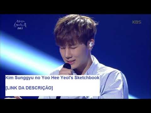 Kim Sunggyu No Yoo Hee Yeol's Sketchbook Ep. 338 (cut) [Legendado PT-BR]