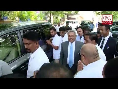 gotabhaya arrives at|eng