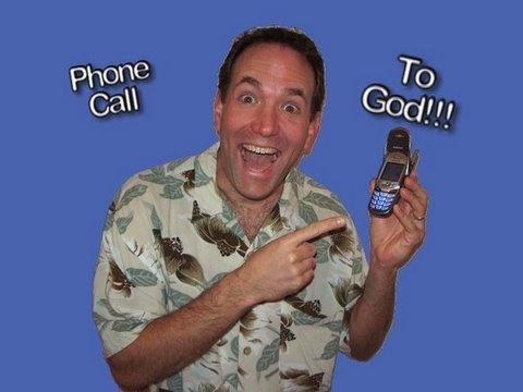 Phone Call to God