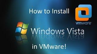 Windows Vista - Installation in VMware