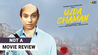 Ujda Chaman | Not A Movie Review by Sucharita Tyagi | Sunny Singh | Film Companion