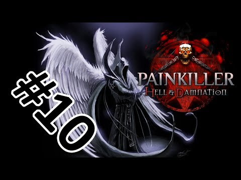 Painkiller Hell & Damnation #10 - Это конец?