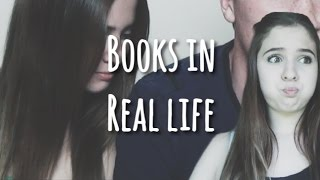 BOOKS IN REAL LIFE