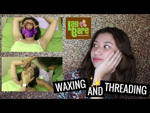 Masakit ba mag pa WAX at THREADING? + TIPS ft. LayBare   Ann V
