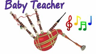 Musical Instruments Sounds for Kids – BAGPIPE | MusicMakers Episode 8 - From Baby Teacher