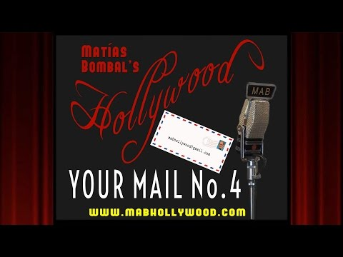 Your Mail No. 4- First Anniversary- Matias Bombal's Hollywood