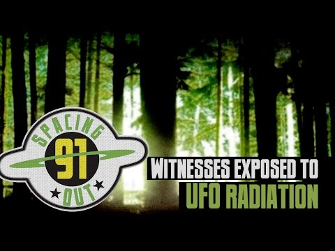 Military witness exposed to UFO radiation - Spacing Out! Ep. 91