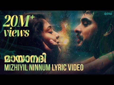 Mizhiyil Ninnum Lyric Video   Mayaanadhi   Aashiq Abu   Rex Vijayan   Shahabaz Aman   Tovino Thomas