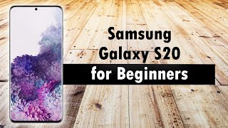 01. Samsung Galaxy S20 for Beginners | Learn the Basics in Minutes | Samsung Galaxy S20 FE