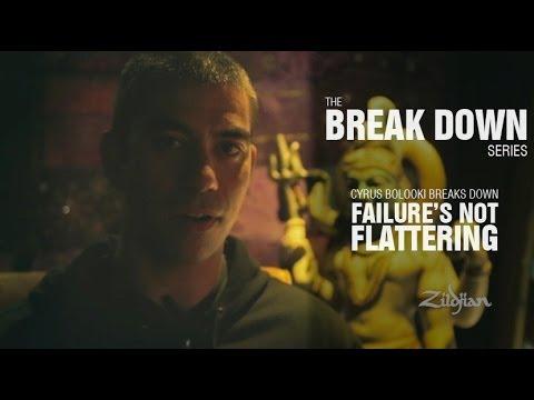 The Break Down Series - Cyrus Bolooki breaks down Failure's Not Flattering