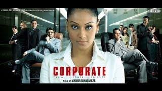 Corporate (2006) Full Length Hindi Movie
