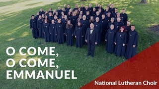 O Come O Come Emmanuel Cherwien National Lutheran Choir