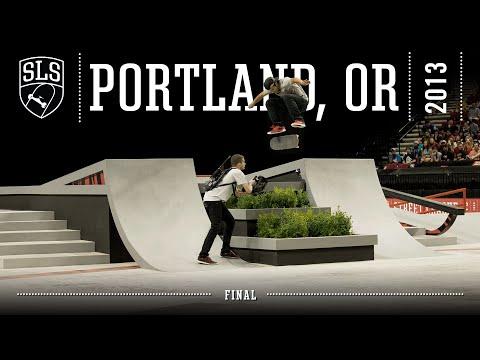 2013 SLS World Tour: Portland, OR | FINAL | Full Broadcast