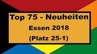 Top 75 Neuheiten der Spiel in Essen 2018 - Teil 3
