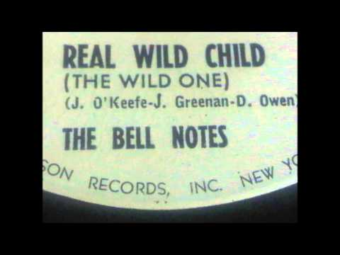 The Bell Notes - Real Wild Child