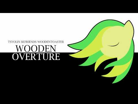 Tsyolin Befriends WoodenToaster - WoodenOverture Music Videos