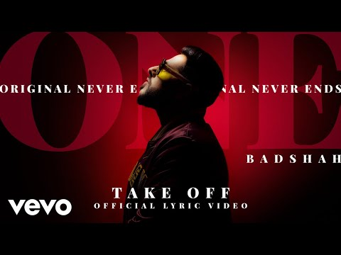 Badshah - Take Off | The Boss | ONE Album | Official Lyric Video