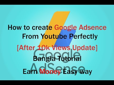How to create [ After 10k views] Google Adsence  update tutorial in bangla